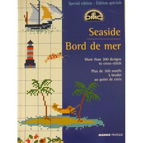 VERKOCHT   DMC   Special edition - Seaside Bord de mer - Perette Samouïloff   Mango Pratique - 2007