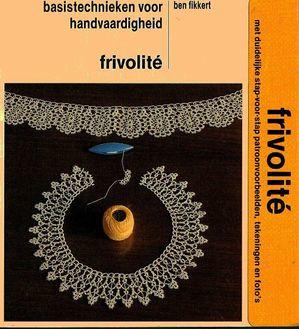 VERKOCHT | Boeken | Frivolité | Frivolité basistechnieken voor handvaardigheid - Ben Fikkert - 1984