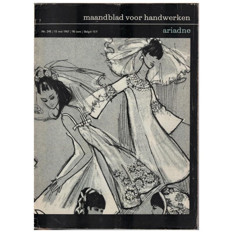 Ariadne: maandblad voor handwerken | 1967 - nr. 245 15 mei 1967