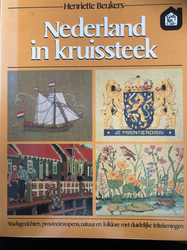Kruisteken | Nederland in kruissteek: stadsgezichten, provinciewapens, natuur en folklore met duidelijke teltekeningen
