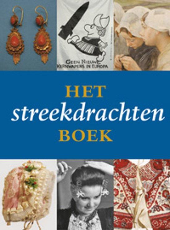 Nederland | 2007 | Het streekdrachten boek - A. Brunsting H. van Zuthem - Nederlands Openluchtmuseum