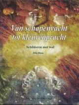 Van schapenvacht tot kleurenpracht, Dita Blom