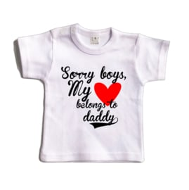 Sorry boys my <3 belongs to daddy | Shirt