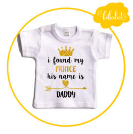 I found my prince | Shirt