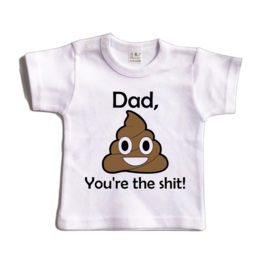 Dad, you're the shit! | Shirt