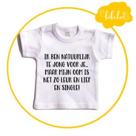 Ik ben natuurlijk te jong.. maar mijn oom | Shirt