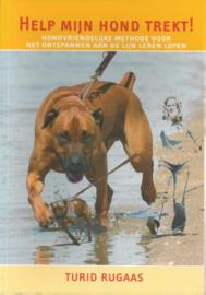Boek Help mijn hond trekt ; Turid Rugaas