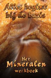 Het mineralenwerkboek, alles begint bij de basis - Yvonne de Graaf