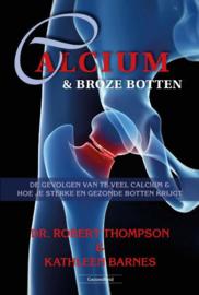 Calcium en broze botten - Robert Thompson en Kathleen Barnes