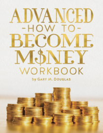 Advanced, How to become money workbook