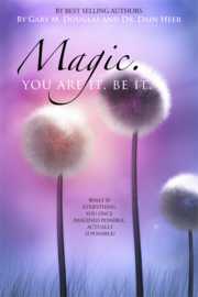 Magic you are, be it