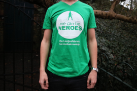 T-shirt, we can be HEROES
