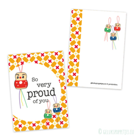"""So very proud of you"" gelukspoppetjes kaartje"