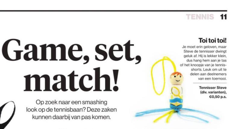 Game, set, match onze gelukspoppetjes in diverse kranten