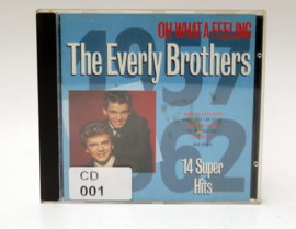 CD-001 - CD-R-001 - THE EVERLY BROTHERS - OH WHAT A FEELING
