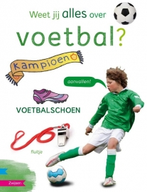 Weet jij alles over voetbal?
