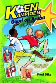Koen kampioen / Goud op Aruba