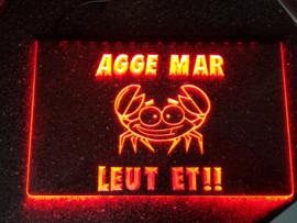 """LED bord met logo """"AGGE MAR LEUT ET!!"""""""