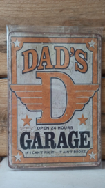 Tekst bordje 211: Dad's garage .......
