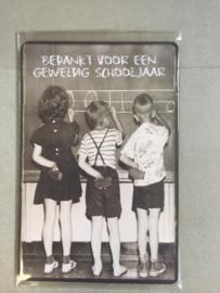 Nostalgisch bordje bedankt voor een geweldig schooljaar nr 490