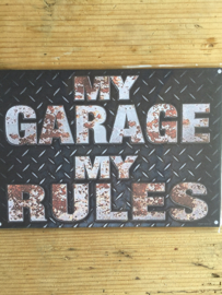 Tekst bordje 202 My garage my rules