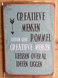 Nostalgisch bordje 155 Creatieve mensen......