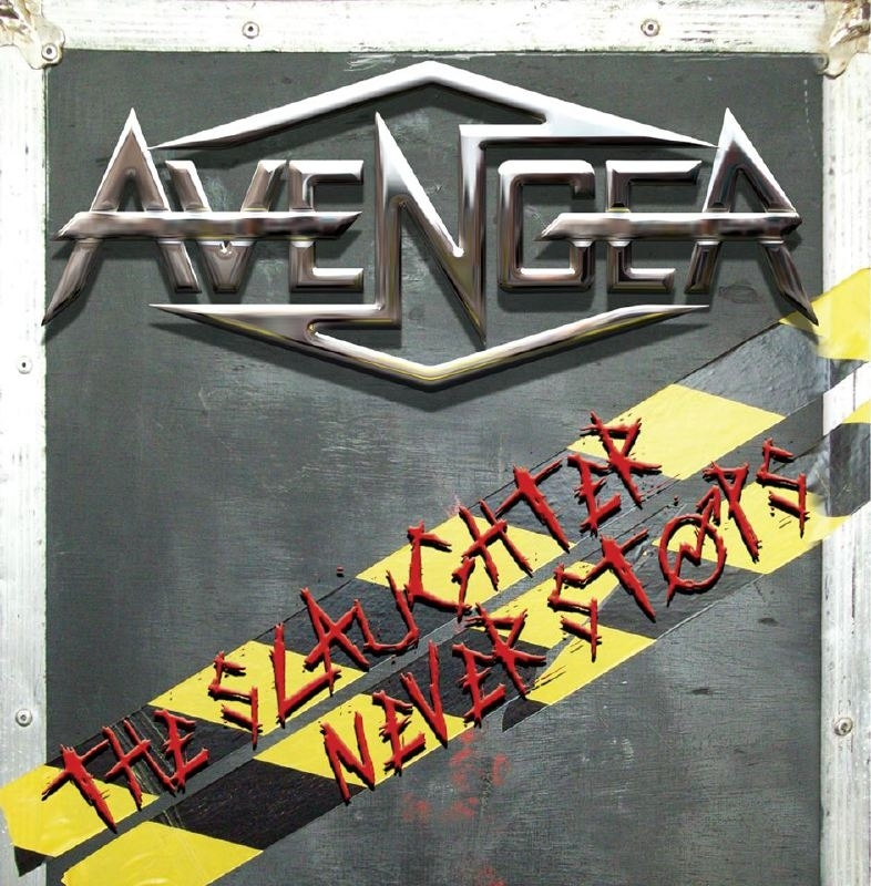 Avenger - The Slaughter Never Stops CD