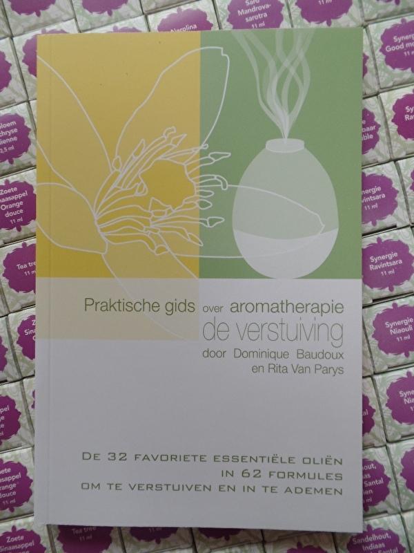 De Verstuiving - Praktische Gids voor Aromatherapie - Baudoux / Van Parys