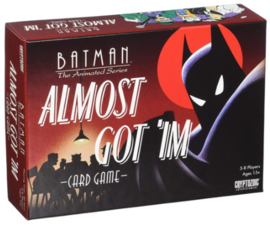 Batman the Animated Series - Almost Got 'Im | Card Game (New)