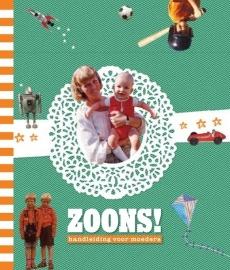 Uitgeverij Snor 'Zoons! Handleiding voor moeders.'