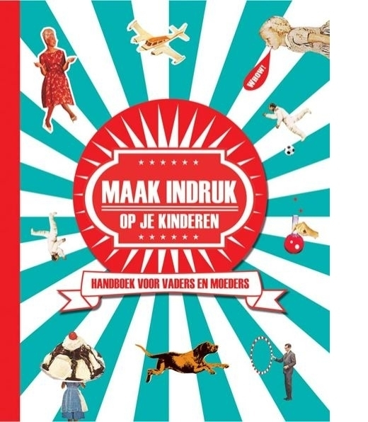 Uitgeverij Snor 'Maak indruk op je kinderen.'