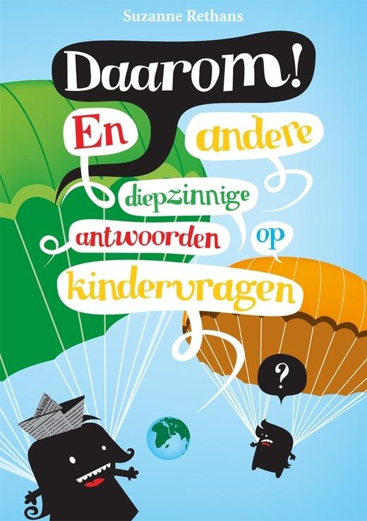 Uitgeverij Snor 'Daarom! En andere diepzinnige antwoorden op kindervragen'