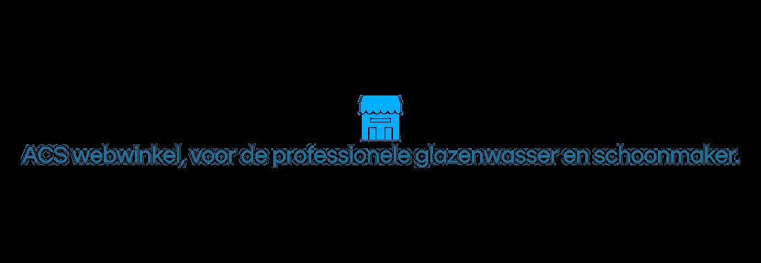 ACS webwinkel, voor de professionele glazenwasser en schoonmaker.