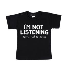 Not Listening shirt