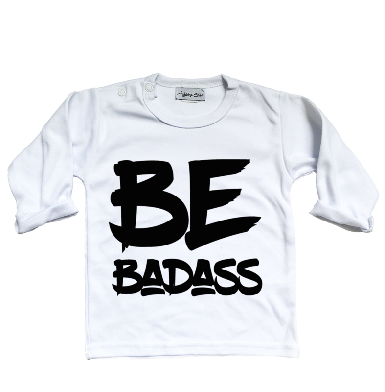Be Badass shirt