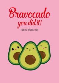 POSTKAART BRAVOCADO YOU ARE OLD