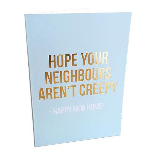 Wenskaart met envelop - Hope your neighbors aren't creepy