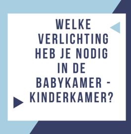 Verlichting in de babykamer – kinderkamer: wat heb je nodig, tips en leuke lampen