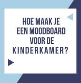 Hoe maak je een moodboard voor de kinderkamer - babykamer?