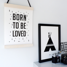Poster babykamer ' Born to be loved ' - zwart wit