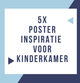 5 leuke posters voor kinderkamer - babykamer