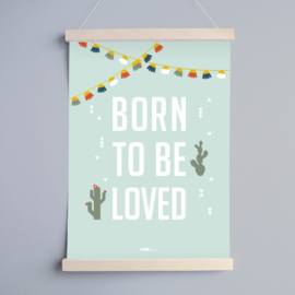 Poster babykamer ' Born to be loved '