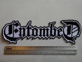 ENTOMBED - BLACK/WHITE NAME LOGO 35 CM ( BIG )