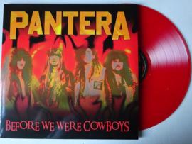 PANTERA - BEFORE WE WERE COWBOYS ( RED VINYL )