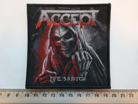 ACCEPT - LIFE'S A BITCH ( BLACK BORDER ) WOVEN