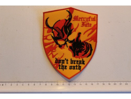 MERCYFUL FATE - DON'T BREAK THE OATH ( SHIELD )