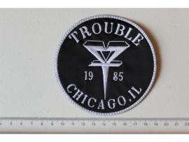 TROUBLE - CHICAGO IL 1985 ( WHITE BORDER )