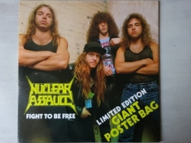 """NUCLEAR ASSAULT - FIGHT TO BE FREE ( 12"""" POSTERBAG )"""