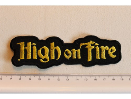 HIGH ON FIRE - YELLOW NAME LOGO