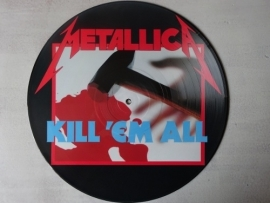 METALLICA - KILL EM ALL ( PICTURE DISC )